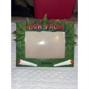 High From Myrtle Beach Picture Frame 🍃